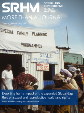 Exporting harm: impact of the expanded Global Gag Rule on sexual and reproductive health and rights