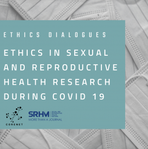 Ethics in Sexual and Reproductive Health Research during COVID-19