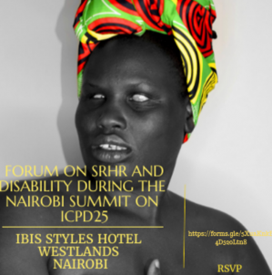 Forum on SRHR and Disability during the Nairobi Summit on ICPD25